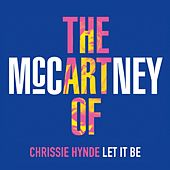 Let It Be by Chrissie Hynde