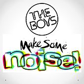 Make Some Noise by Boys