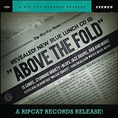 Above the Fold by Blue Lunch