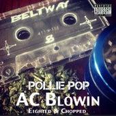 AC Blowin' by Pollie Pop