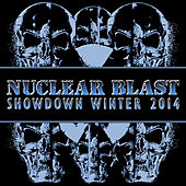 Nuclear Blast Showdown Winter 2014 by Various Artists