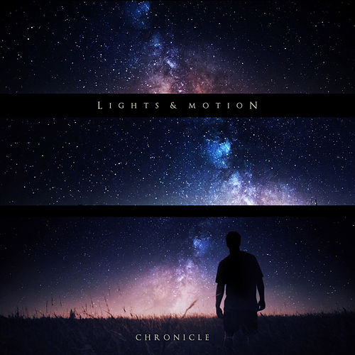 Chronicle by Lights & Motion