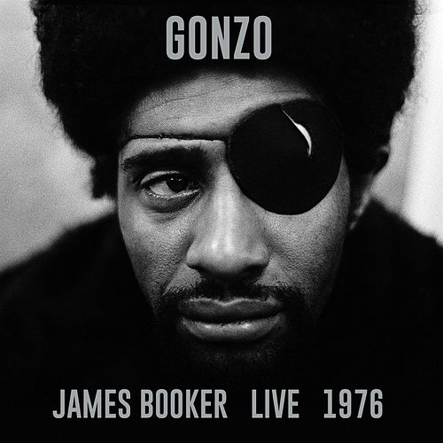 GONZO: Live 1976 von James Booker