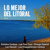 Lo Mejor del Litoral, Vol. 2 by Various Artists