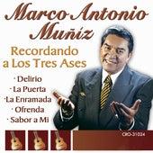 Marco Antonio Muñiz Recordando a los Tres Ases by Marco Antonio Muñiz