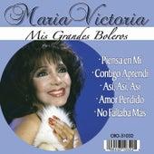 Maria Victoria Mis Grandes Boleros by Maria Victoria