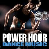Power Hour Dance Music by Various Artists