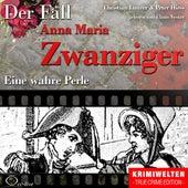 Truecrime - Eine wahre Perle (Der Fall Anna Maria Zwanziger) by Claus Vester