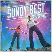 Salvation City by Sundy Best