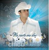 Un Pacto Con Dios by Francisco El Chico Elizalde