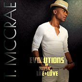 Evolutions of Music, Life & Love by T. McCrae
