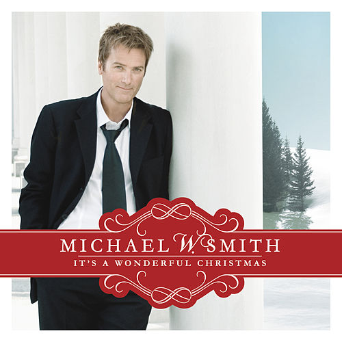 It's A Wonderful Christmas by Michael W. Smith
