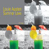 Summer Love EP by Louie Austen