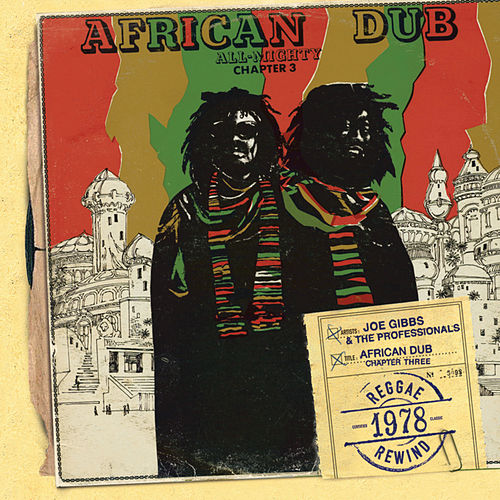 African Dub All-Mighty Chapter 3 by Joe Gibbs