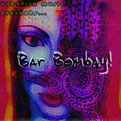 Betafish Music Presents… Bar Bombay! by Jed Smith