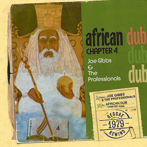 African Dub All-Mighty Chapter 4 by Joe Gibbs