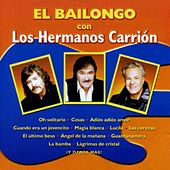 El Bailongo by Los Hermanos Carrion