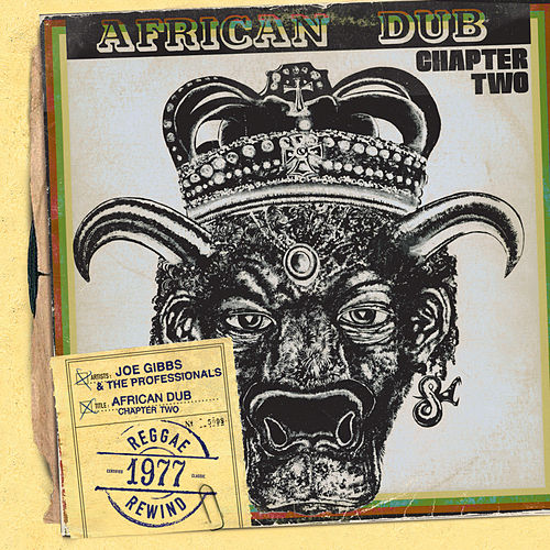 African Dub All-Mighty Chapter 2 by Joe Gibbs