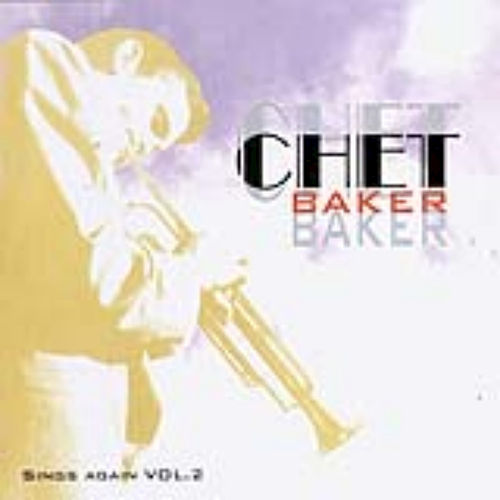 Chet Baker - Sings Again Vol. 2 by Chet Baker