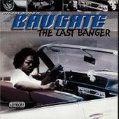 The Last Banger by Bavgate