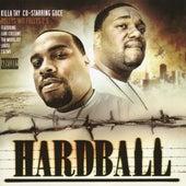 Bullys Wit Fullys - Hardball by Killa Tay