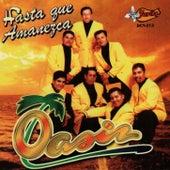 Hasta Que Amanezca by Oasis