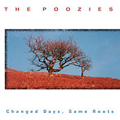 Changed Days Same Roots by Poozies