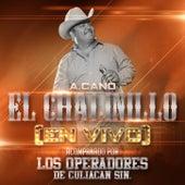 (En Vivo) Acompanado Por Los Operadores De Culiacan by El Chalinillo
