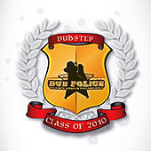 Dub Police Dubstep Class of 2010 by Various Artists