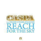 Reach for the Sky (feat. Diane Charlemagne) by Caspa