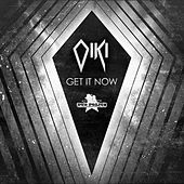 Get It Now EP by Oiki