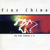 No One Knows by Fine China