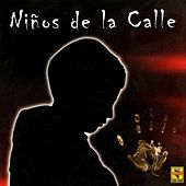 Niños de la Calle by Various Artists