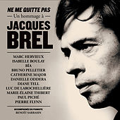 Ne me quitte pas: un hommage à Jacques Brel by Various Artists