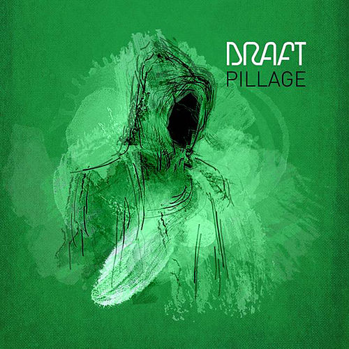 Pillage EP by Draft