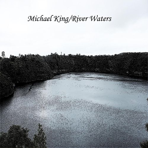 River Waters by Michael King