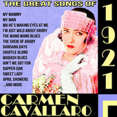 The Great Songs of 1921 by Carmen Cavallaro