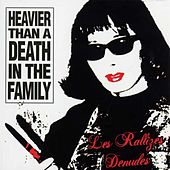 Heavier Than A Death In The Family by Les Rallizes Denudes