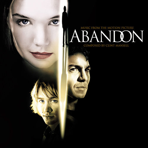 Abandon by Clint Mansell