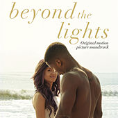 Beyond the Lights (Original Motion Picture Soundtrack) von Various Artists
