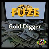 Gold Digger by Fuze
