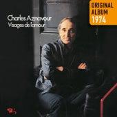 Visages de l'amour - Original album 1974 von Charles Aznavour