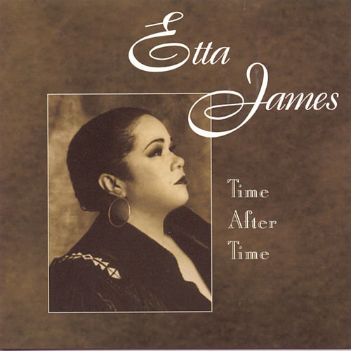 Time After Time by Etta James