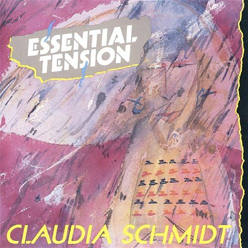Essential Tension by Claudia Schmidt