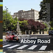 A Tribute To The Beatles '69, Vol. 2: O Outro Lado da Abbey Road by Various Artists