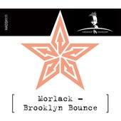 Brooklyn Bounce by Morlack