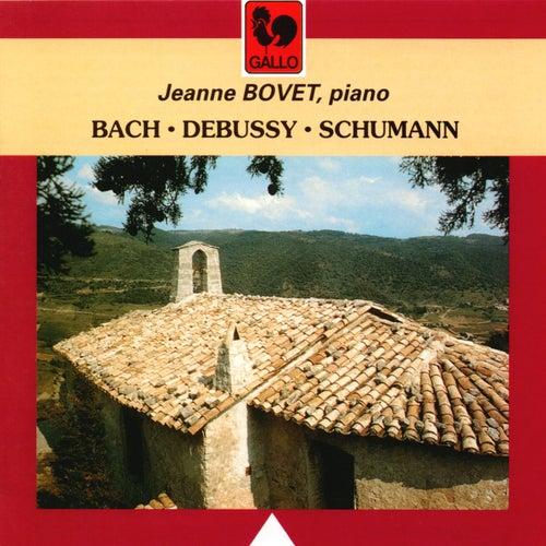 Bach - Debussy - Schumann by Jeanne Bovet