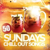 50 Sundays Chill Out Songs by Various Artists