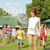 We Are All God's Children by Various Artists