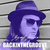 Back in the Groove by Jozsef James